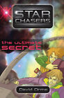 Starchasers and the Ultimate Secret by David Orme (Paperback, 2008)
