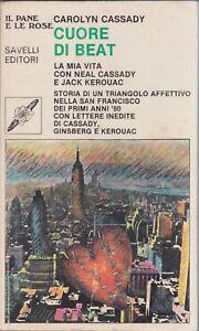 Cassidy-Cuore-di-beat-Il-pane-e-le-rose-Jack-Kerouac-Neil-Cassidy-1980-beat