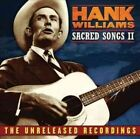 Hamk Williams Sacred Songs II The Unreleased Rec 0610583324129 CD
