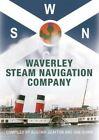Waverley Steam Navigation Company by Alistair Deayton, Iain Quinn (Hardback, 2014)