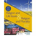 Religion & Life Issues and Religion & Morality: GCSE Religious Studies for AQA B by Jan Hayes, Lesley Parry, Kim Hands (Paperback, 2014)