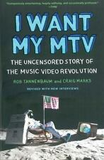 I Want My MTV: The Uncensored Story of the Music Video Revolution, Marks, Craig,