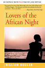 Lovers of the African Night by William R Duggan (Paperback / softback, 2002)