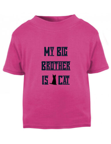 My Big Brother Is Cat Cotton Toddler Baby Kid T-shirt Tee 6mo Thru 7t