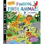 Finding First Animals and More! by Libby Walden (Board book, 2016)
