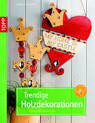 1 von 1 - Trendige Holzdekorationen von Gudrun Schmitt (2009, Geheftet)
