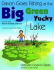 Davon Goes Fishing at The Big Green Yucky Lake 9781420896244 Paperback 2005