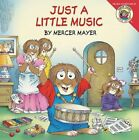 Just a Little Music 9780060539627 by Mercer Mayer Paperback