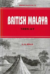 British-Malaya-1824-1867-LA-Mills