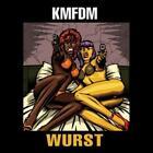 Wurst von KMFDM (2013)