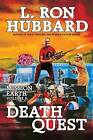 Death Quest: Mission Earth Volume 6 by L Ron Hubbard (Paperback / softback, 2013)