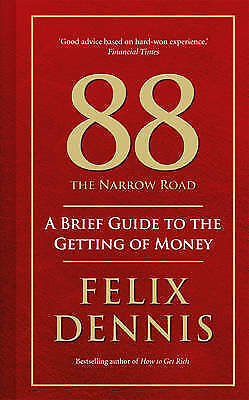 88, the Narrow Road: A Brief Guide to the Getting of Money-ExLibrary