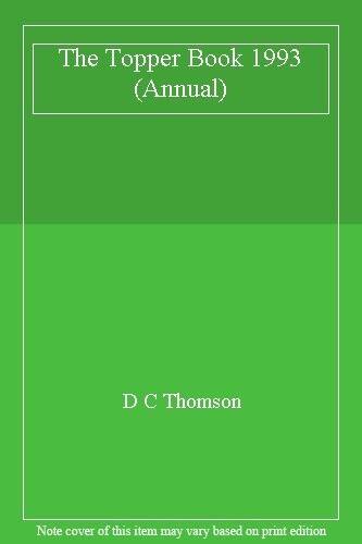 The Topper Book 1993 (Annual),D C Thomson
