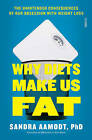 Why Diets Make Us Fat: The Unintended Consequences of Our Obsession with Weight Loss by Scribe Publications (Paperback, 2016)