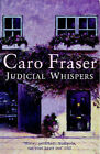 Judicial Whispers by Caro Fraser (Paperback, 1998)