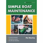 Simple Boat Maintenance by Pat Manley (Paperback, 2014)