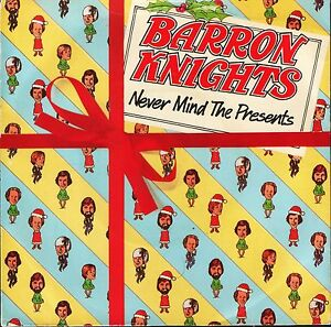 THE-BARRON-KNIGHTS-never-mind-the-presents-3-track-ep-EPC-9070-epic-7-PS-EX-EX
