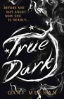 True Dark by Gary Meehan (Hardback, 2015)