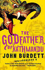 The Godfather of Kathmandu: A Royal Thai Detective Novel (4) by John Burdett (Paperback / softback, 2011)