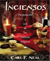 Inciensos Preparación Y Uso De Las Esencias Mágicas Libro Carl F. Neal
