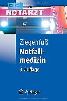 Notfallmedizin (Springer-Lehrbuch) von Ziegenfuß, T. | Buch | Zustand sehr gut