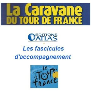 Atlas-La-caravane-du-Tour-de-France-Fascicules-d-039-accompagnement-au-choix