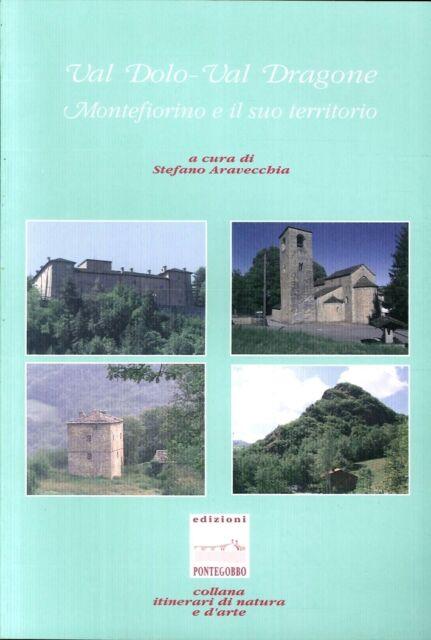 Val Dolo-val Dragone: Montefiorino e il suo territorio - [Pontegobbo]