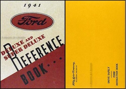 1941 Ford Deluxe Car and Super Deluxe Owners Manual with Envelope Reference Book