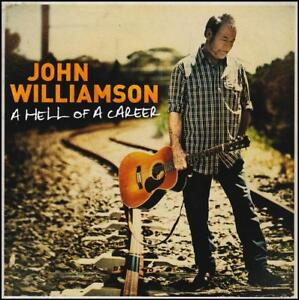 JOHN-WILLIAMSON-2-CD-A-HELL-OF-A-CAREER-GREATEST-HITS-BEST-OF-NEW