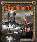 Knightworld: The Age of Chivalry by Stella Caldwell (Hardback, 2012)