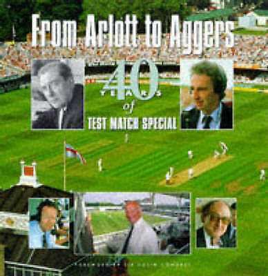 "From Arlott to Aggers: 40 Years of ""Test Match Special"", Baxter, Peter, Excellen"