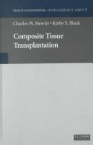 Composite Tissue Transplantation [Tissue Engineering Intelligence Unit2]