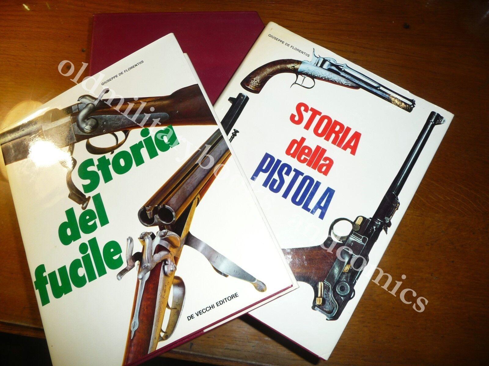 STORIA DELLA PISTOLA STORIA DEL FUCILE DE FLORENTIS 2 Vol IN COFANETTO rarissimo