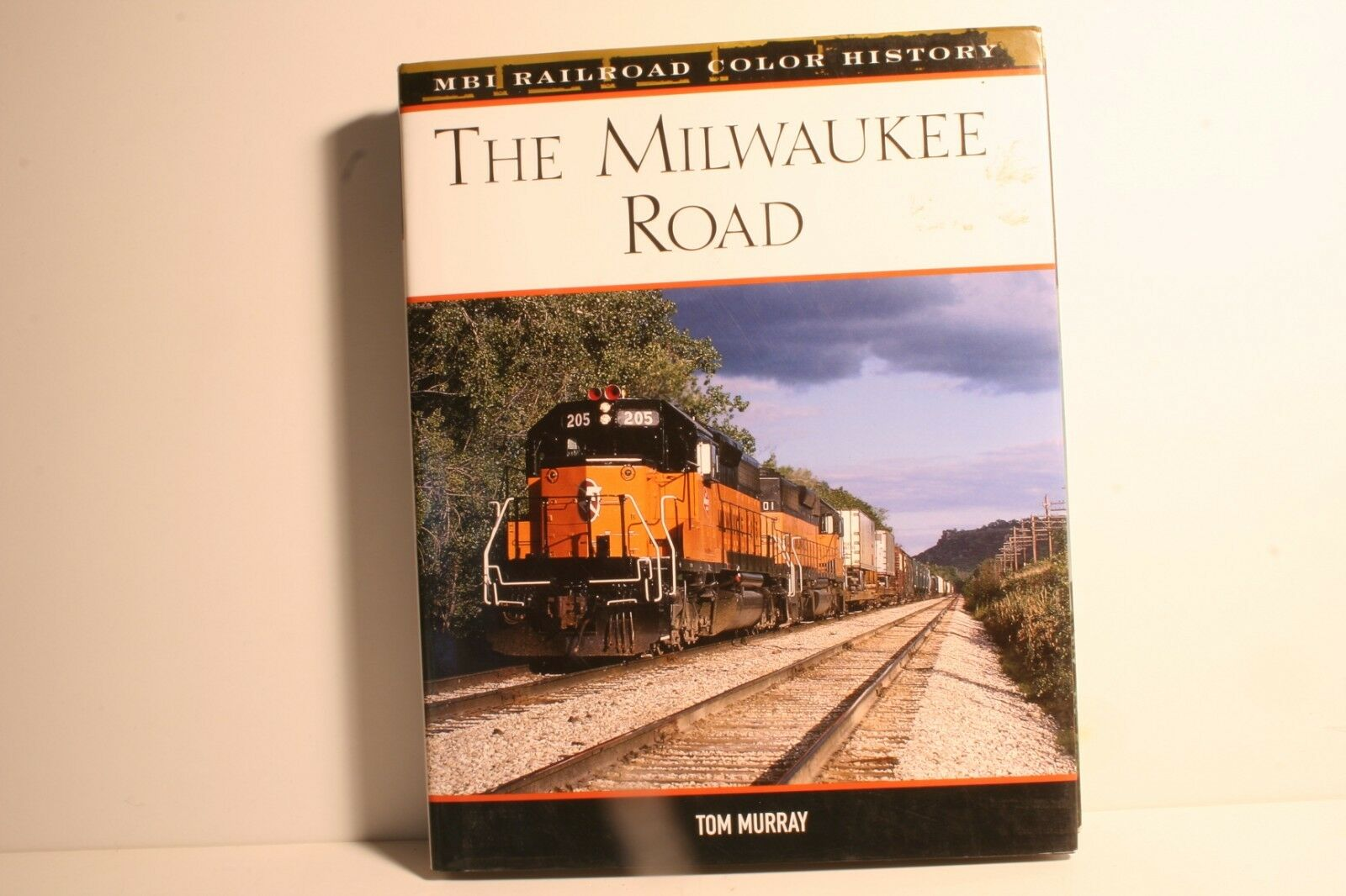 The Milwaukee Road by Tom Murray MBI Railroad Color History Hardcover