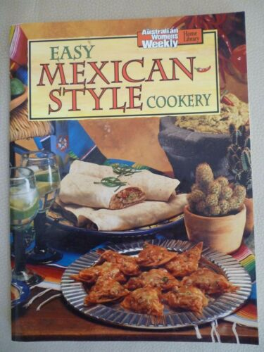 Women's Weekly EASY MEXICAN STYLE COOKERY