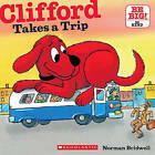 Clifford Takes a Trip by Norman Bridwell (Paperback / softback)