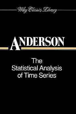 The Statistical Analysis of Time Series by T. W. Anderson (Paperback, 1994)