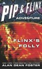 Flinx's Folly by Alan Dean Foster (Paperback, 2004)