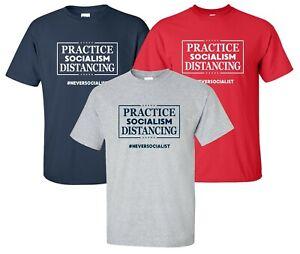 La-Pratique-du-socialisme-se-T-shirt-jamais-socialiste-anti-election-drole-Trump