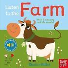 Listen to the Farm by Nosy Crow Ltd (Board book, 2015)