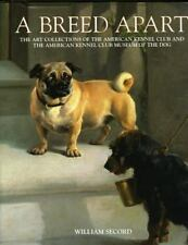 Breed Apart: The Art Collections Of The American Kennel Club And The American K
