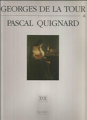 Georges De LA Tour /& Pascal Quignard