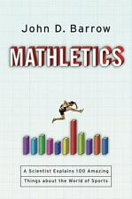 Mathletics: A Scientist Explains 100 Amazing Things About the World of-ExLibrary