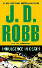 Indulgence in Death by J D Robb (Paperback / softback)