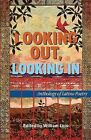 Looking Out, Looking in: Anthology of Latino Poetry by Arte Publico Press (Paperback / softback, 2013)