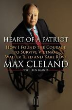 Heart of a Patriot: How I Found the Courage to Survive Vietnam-Max Cleland
