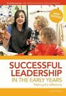 Successful Leadership in the Early Years: Making a Difference by June O'Sullivan (Paperback, 2015)