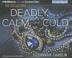 Deadly, Calm, and Cold by Susannah Sandlin (CD-Audio, 2014)