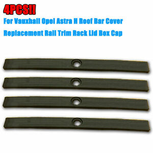 4PCS-Vauxhall-Opel-Astra-H-Roof-Bar-Cover-Replacement-Rail-Trim-Rack-Lid-Box-Cap