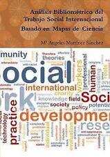 Analisis Bibliometrico Del Trabajo Social Internacional Basado en Mapas de...